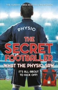 The Secret Footballer: What the Physio Saw